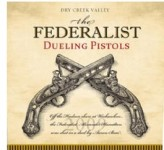 The Federalist Dueling Pistols Wine Review